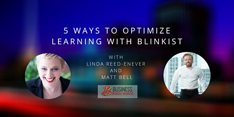 5 Ways to Optimize Learning with Blinkist tickets