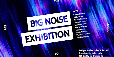 Big Noise Exhibition tickets
