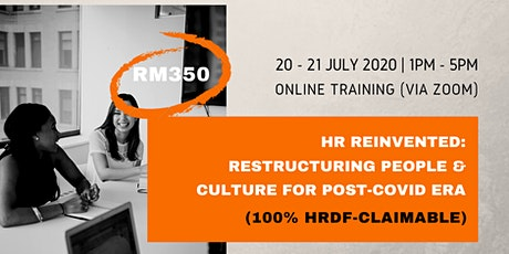 HR Reinvented: Restructuring People & Culture for PostCovid (HRDFClaimable) tickets