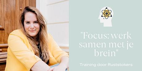 """""""Focus: Samenwerken met je brein"""" training tickets"""