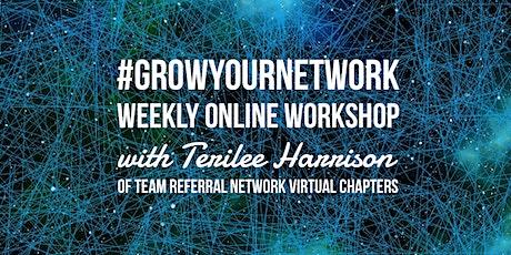 #GROWYOURNETWORK Weekly Online Workshop tickets