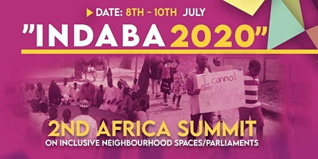 INDABA 2020: 2nd Africa Summit on Inclusive Neighborhood Spaces/Parliaments tickets