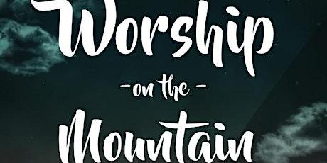 Worship On The Mountain tickets