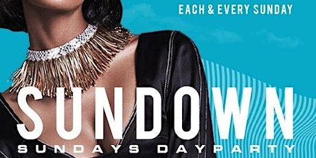 * SUN DOWN SUNDAYS ** @ ELLEVEN45 tickets