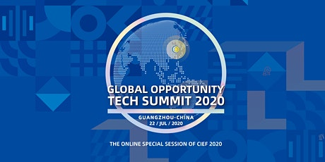 Global Opportunity Tech Summit - China Innovation and Entrepreneurial Fair tickets