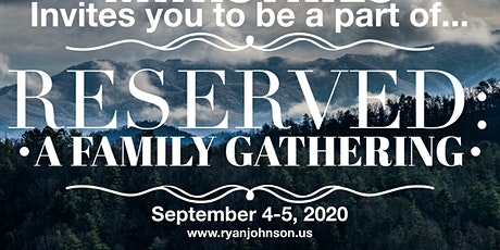 RESERVED: A Family Gathering tickets