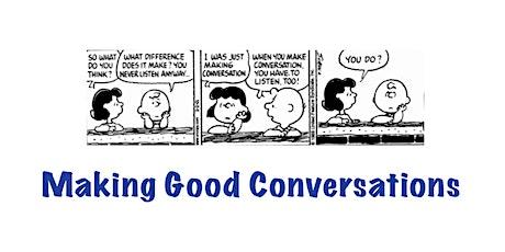 Curious Conversations #2 - Making Good Conversations tickets