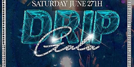 Drip Gala June 27th at Opera Met Saturdays tickets