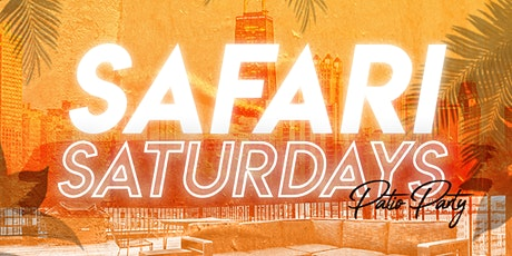 Safari Saturday's Patio Party tickets