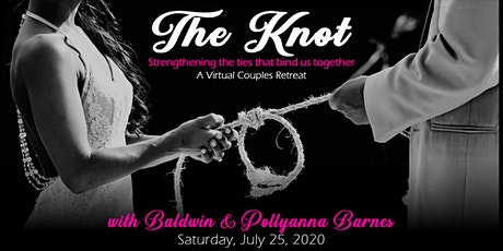 The Knot: Strengthening The Ties That Bind Us - A Virtual Couples Retreat tickets