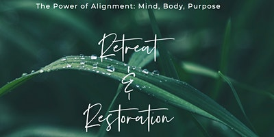 LIVE ONSITE & ONLINE: The Power of Alignment: Mind, Body, & Purpose Summit
