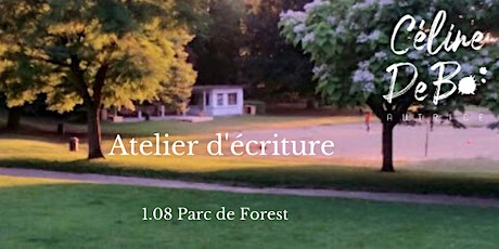 Atelier d'écriture mobile - Parc de Forest tickets