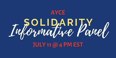 AYCE Solidarity Informative Panel tickets