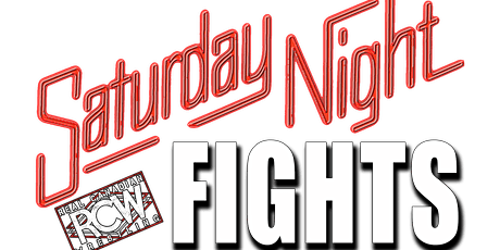 RCW Saturday Night Fights tickets