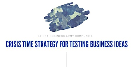Online seminar: Crisis time strategy for testing business ideas tickets