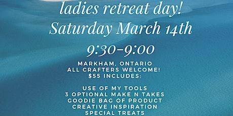 Ladies Retreat Day! tickets