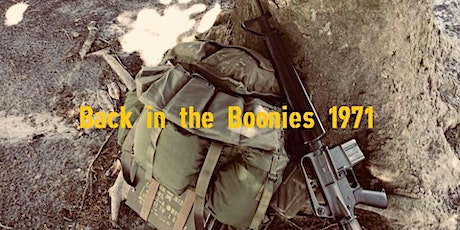 """ Back in the Boonies 1971"" tickets"