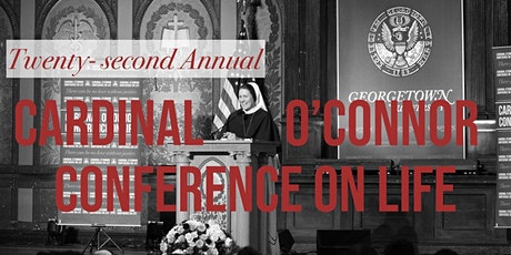Twenty-second Annual Cardinal O'Connor Conference on Life tickets