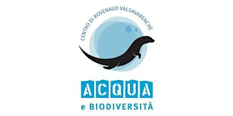 Visita Centro Acqua e Biodiversità biglietti