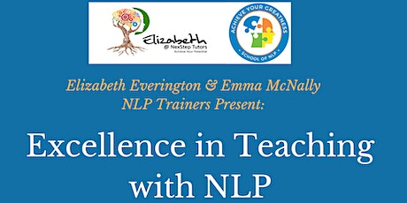 Excellence in Teaching with Neuro-Linguistic Programming  tickets