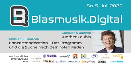 Konzertmoderation – Der rote Faden - Günther Laubis (41-050720) Tickets