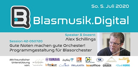 Gute Noten machen gute Orchester! – Prof. Alex Schillings (42-050720) Tickets