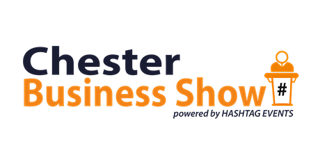 Chester Business Show - Autumn 2020 tickets