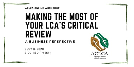 Making the Most of Your LCA's Critical Review – A Business Perspective tickets