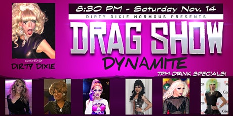 Dirty Dixie's Drag Show Dynamite - Manchester, NH - 830PM Show tickets