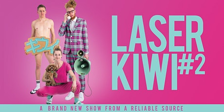 Laser Kiwi #2 tickets