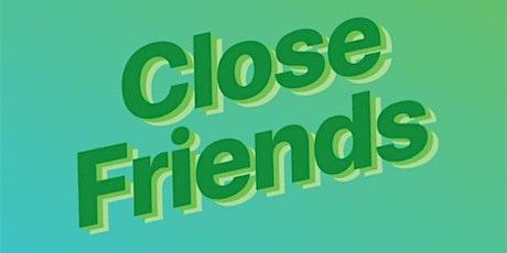 Close Friends Access Credit tickets