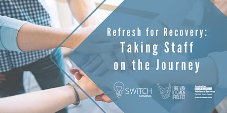 BRP: Refresh for Recovery: Taking Staff on the Journey tickets