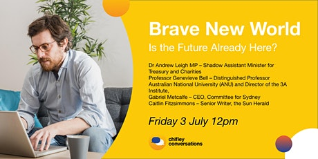 Brave New World - Is the Future Already Here? tickets