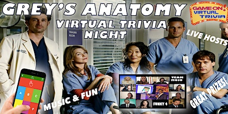 GREY'S ANATOMY TRIVIA  NIGHT  Play &  answer in real time  Fun & Prizes tickets