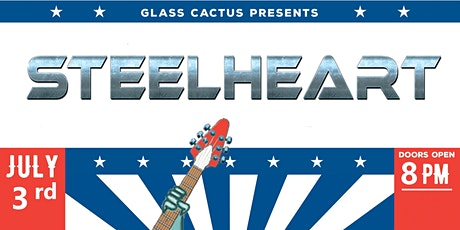 GLASS CACTUS PRESENTS STEELHEART WITH MOTLEY INC & ATOMIC PUNKS tickets