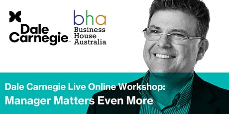 Manager Matters Even More | Dale Carnegie Online Workshop tickets