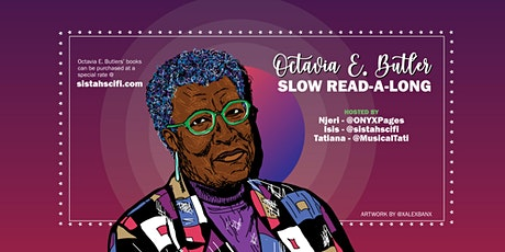 Octavia E. Butler Slow Read billets