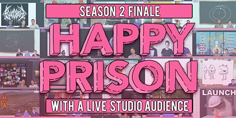 Happy Prison - Season 2 Finale tickets