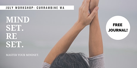 MINDSET RESET WORKSHOP - CURRAMBINE WA tickets