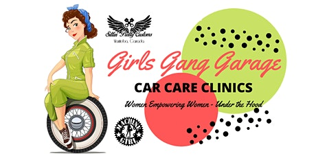 Girls Gang Garage - Women's Car Care Clinic tickets