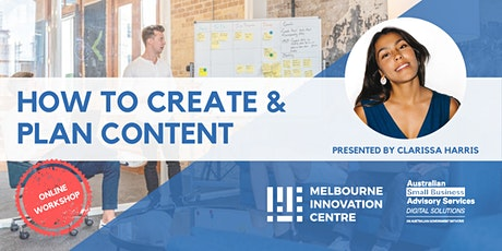 Content Creation – How to Plan and Create Content for Your Business tickets