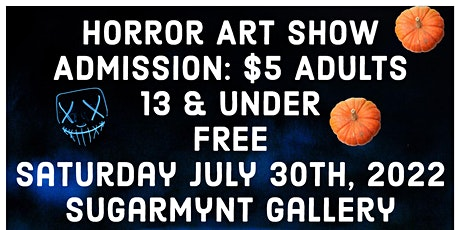 Horror Art Show presented by @makersplacepopups tickets
