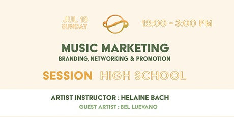 [Session Youth] Music Marketing : Branding, Networking & Promotion tickets
