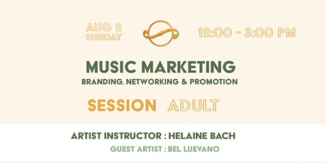 [Session Adult] Music Marketing : Branding, Networking & Promotion tickets