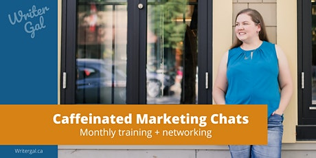 Caffeinated Marketing Chats (JULY Meet-up) tickets