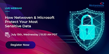 Live Webinar: How Netwoven & Microsoft Protect Your Most Sensitive Data tickets