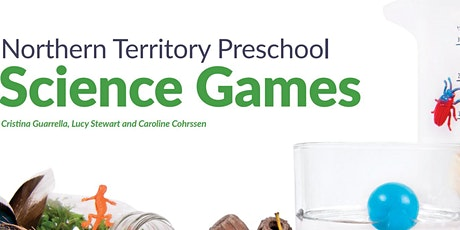 NT Preschool Science Games Workshop tickets
