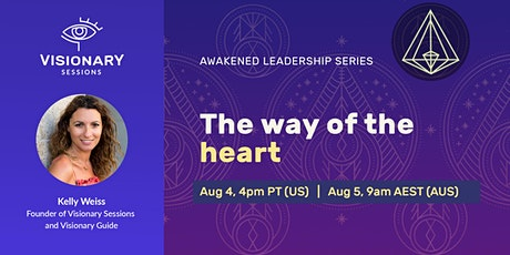 Awakened Leadership Session 4: The Way of the Heart tickets