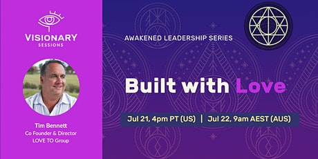 Awakened Leadership Session 2: Built with Love tickets