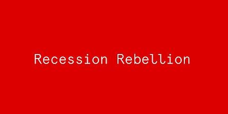 RECESSION REBELLION presents THE FIGHTBACK FORUM - US Edition tickets